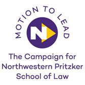Logo - Motion to Lead: The Campaign for Northwestern Pritzker School of Law